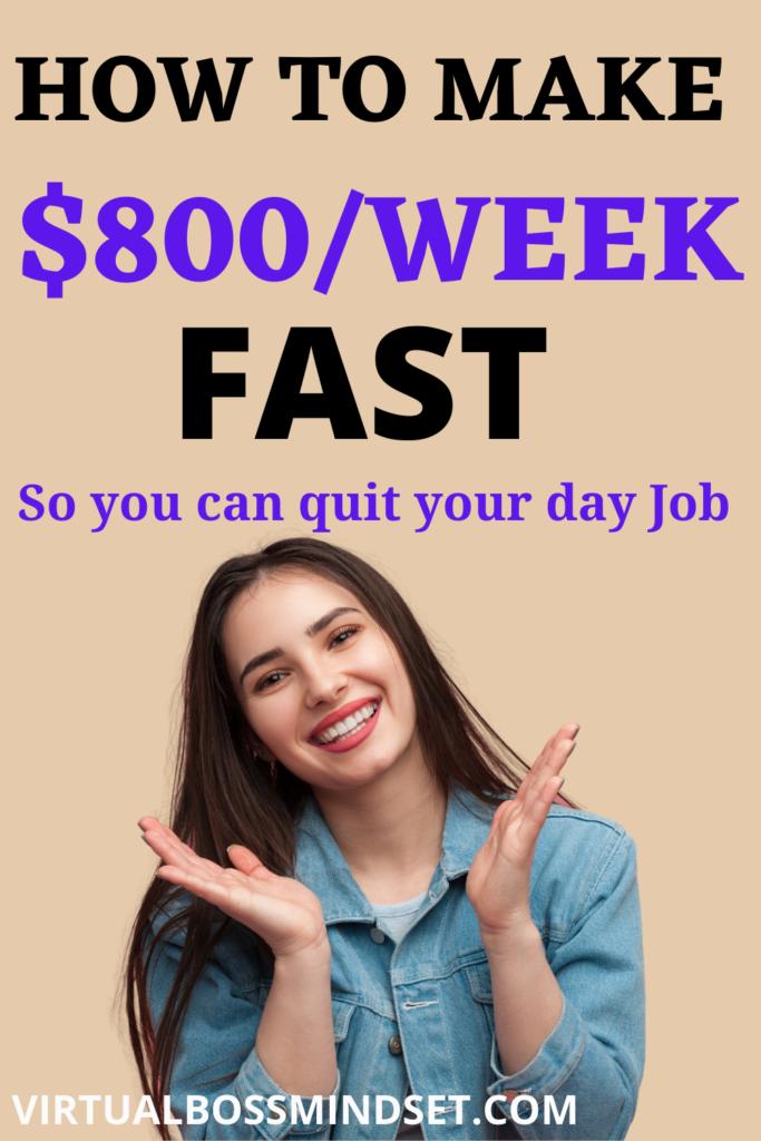make 800 dollars fast